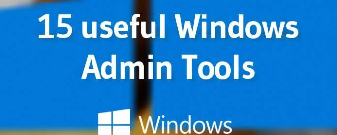 15 useful admin tools