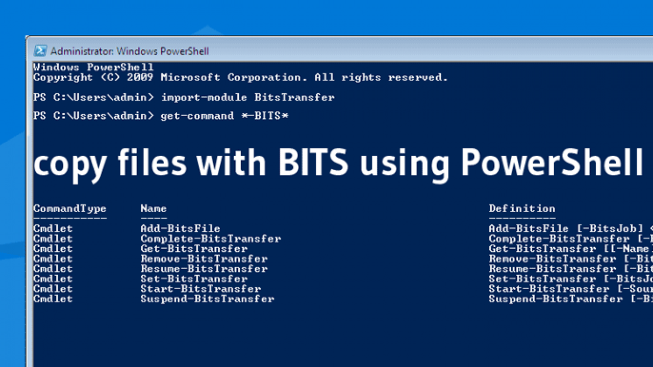 How to copy files with BITS using PowerShell? – TheITBros