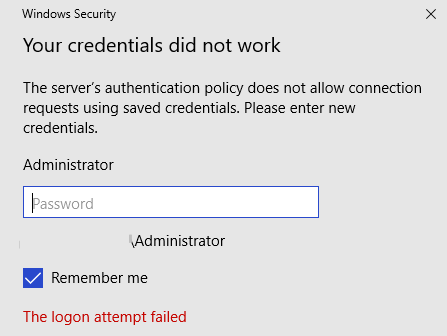 rdp your system administrator does not allow the use of saved credentials