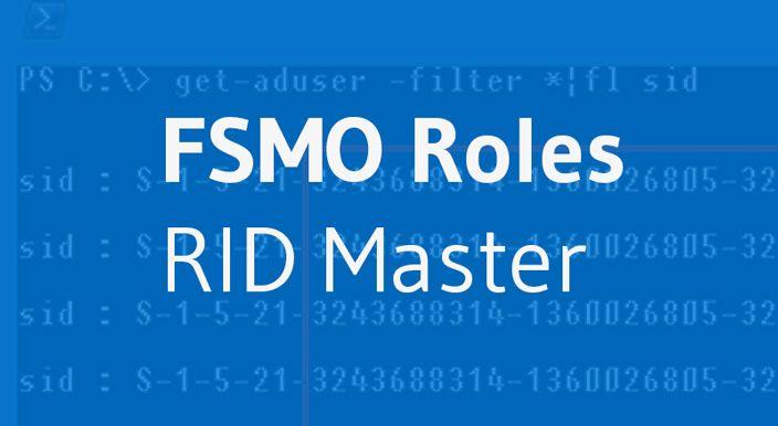 rid master fsmo role cover
