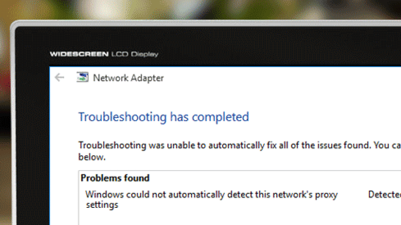Windows Could Not Automatically Detect This Network's Proxy