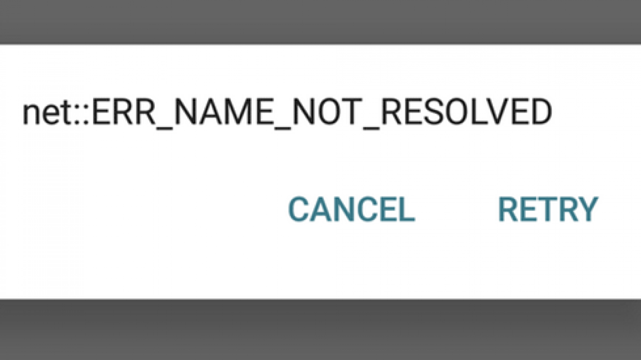 How to Fix an Error ERR_NAME_NOT_RESOLVED on Android Devices